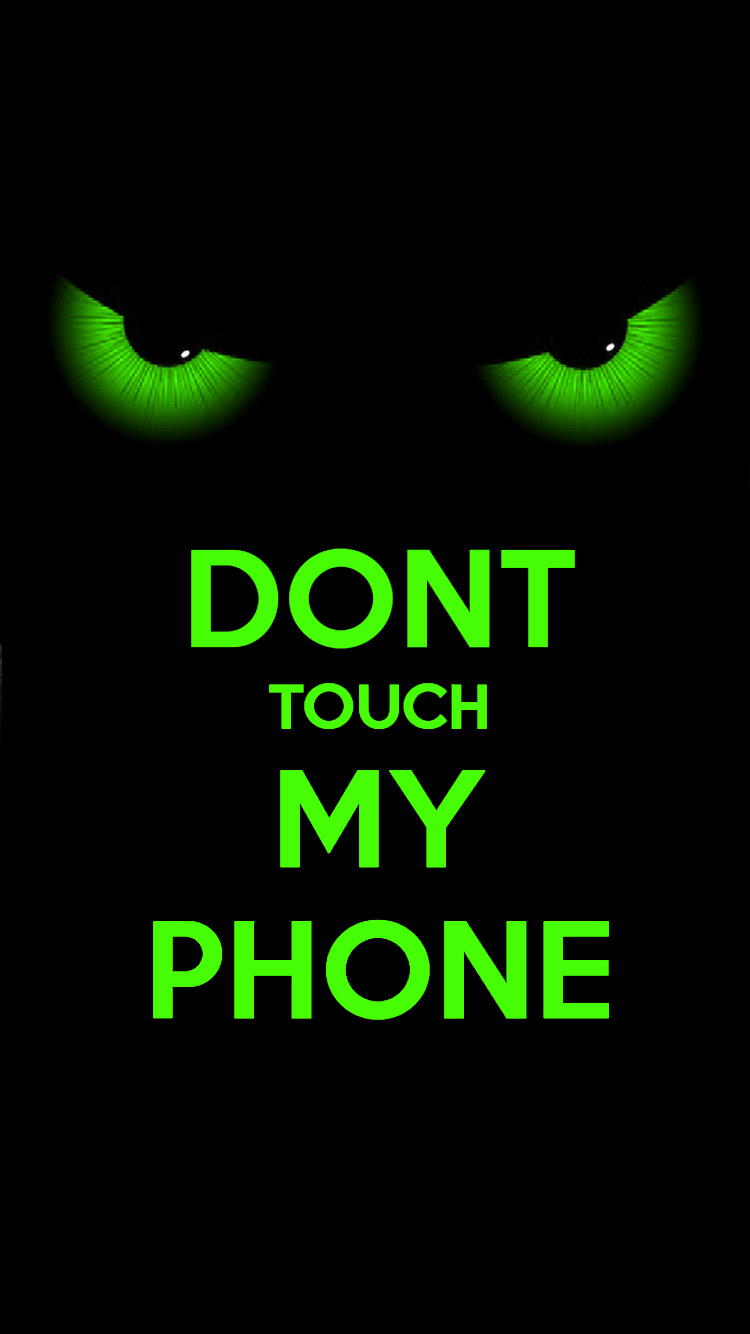 don t touch my phone wallpapers pixelstalk net