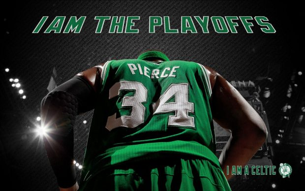 I amthe playoffs Boston Celtics.